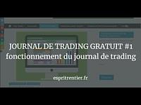 JOURNAL DE TRADING GRATUIT #1 fonctionnement du journal de trading 9